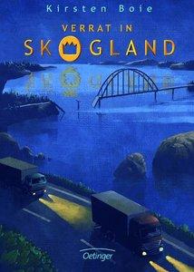 Verrat in Skogland