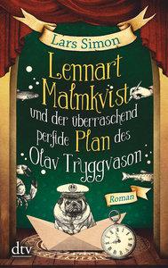 Lennart Malmkvist und der überraschend perfide Plan des Olav Try