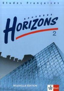 Nouveaux Horizons 2. Nouvelle edition. Bundesausgabe. Schülerbuc