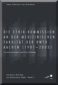 Die Ethik-Kommission an der Medizinischen Fakultät der (RWTH) Aa