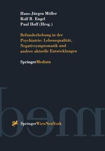 Befunderhebung in der Psychiatrie: Lebensqualität, Negativsympto