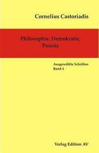 Philosophie, Demokratie, Poiesis
