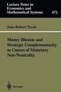 Money Illusion and Strategic Complementarity as Causes of Moneta