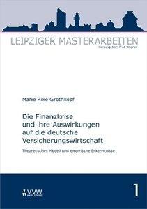 Die Finanzkrise und ihre Auswirkungen auf die deutsche Versicher