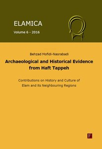 Elamica 6 - Archaeological and historical evidence from Haft Tap