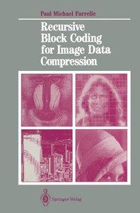 Recursive Block Coding for Image Data Compression