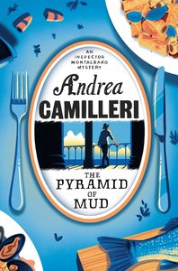 Camilleri, A: Pyramid of Mud
