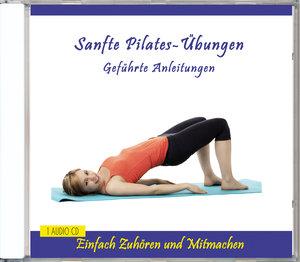 Sanfte Pilates-Übungen-Geführte Anleitungen