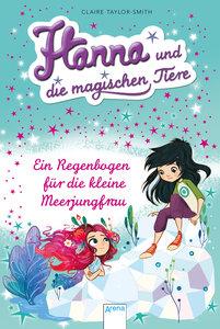 Ein Regenbogen für die kleine Meerjungfrau