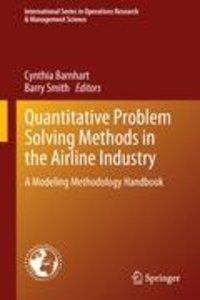 Quantitative Problem Solving Methods in the Airline Industry