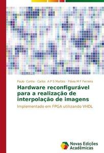 Hardware reconfigurável para a realização de interpolação de ima