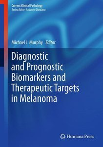 Diagnostic and Prognostic Biomarkers and Therapeutic Targets in