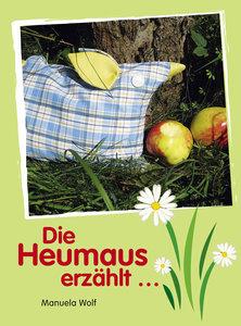 Die Heumaus erzählt....