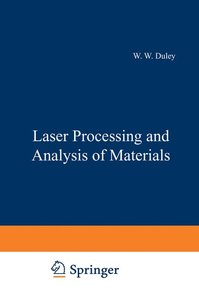 Laser Processing and Analysis of Materials