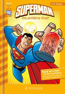 Superman 10: Die entführte Stadt
