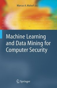 Machine Learning and Data Mining for Computer Security