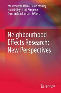 Neighbourhood Effects Research: New Perspectives