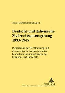 Deutsche und italienische Zivilrechtsgesetzgebung 1933-1945