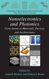 Nanoelectronics and Photonics
