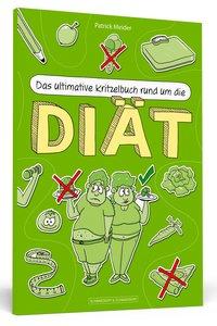 Das ultimative Kritzelbuch rund um die Diät