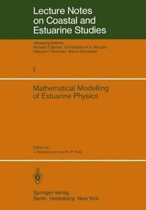 Mathematical Modelling of Estuarine Physics
