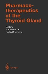 Pharmacotherapeutics of the Thyroid Gland