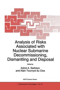 Analysis of Risks Associated with Nuclear Submarine Decommission