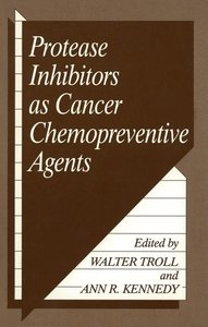 Protease Inhibitors as Cancer Chemopreventive Agents