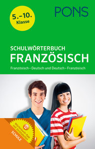 PONS Schulwörterbuch Französisch, mit 1 Buch, mit 1 Online-Zugan