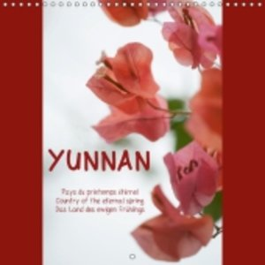YUNNAN pays du printemps éternel, country of the eternal spring,
