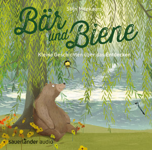 Bär und Biene - Kleine Geschichten über das Entdecken