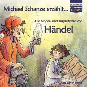 Kinder-Und Jugendjahre Von Händel