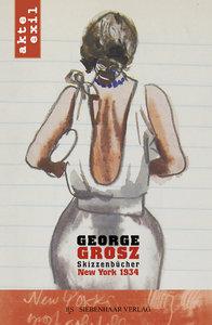 George Grosz, New York 1934