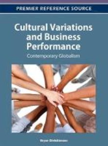 Cultural Variations and Business Performance: Contemporary Globa