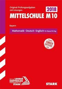 Abschlussprüfung Mittelschule M10 Bayern - Mathematik, Deutsch,
