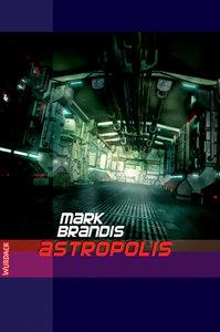 Weltraumpartisanen 19. Astropolis