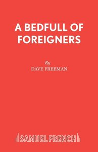 Bedfull of Foreigners, A