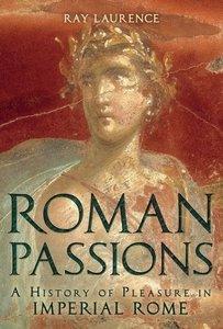 Turnbull, J: Roman Passions