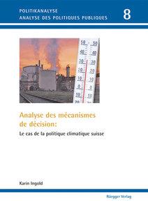 Analyse des mécanismes de décision: