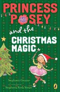 Princess Posey and the Christmas Magic