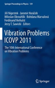 Vibration Problems ICOVP 2011