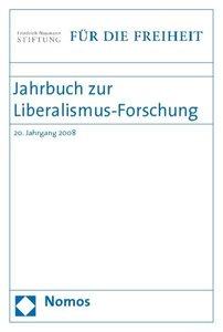 Jahrbuch zur Liberalismus-Forschung 2008