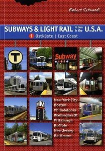 Subways & Light Rail in den USA 1: Ostküste / East Coast