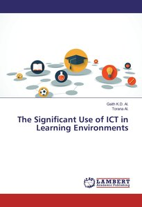 The Significant Use of ICT in Learning Environments