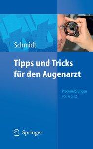 Tipps und Tricks für den Augenarzt