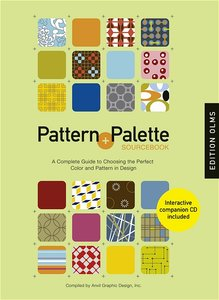 Pattern and Palette Sourcebook. Mit CD-ROM