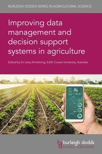 Improving Data Management and Decision Support Systems in Agricu