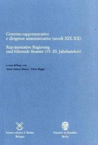 Repräsentative Regierung und führende Beamte (19.-20. Jahrhunder