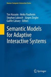 Semantic Models for Adaptive Interactive Systems