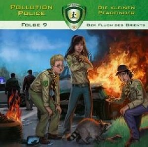 Pollution Police - Die kleinen Pfadfinder - Der Fluch des Orient